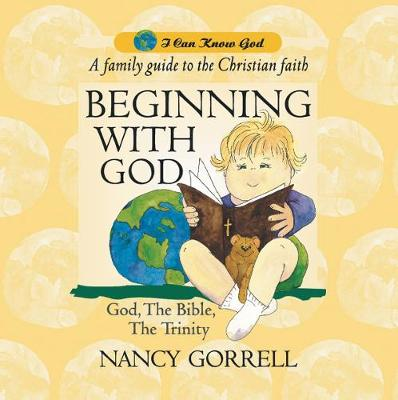 Beginning With God - I Can Know God (Hardback)
