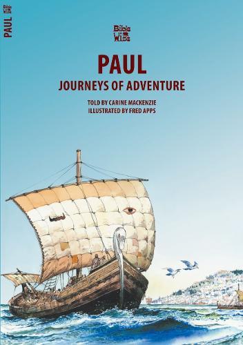 Paul: Journeys of Adventure - Bible Wise (Paperback)