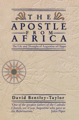 Apostle from Africa: The Life and Thought of Augustine Hippo - Biography (Paperback)