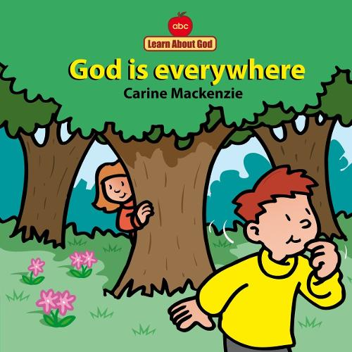 God Is Everywhere Board Book - Board Books Learn About God (Board book)