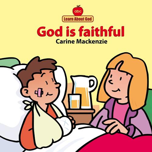 God Is Faithful Board Book - Board Books Learn About God (Board book)
