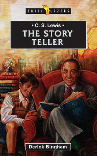 C.S. Lewis: The Story Teller - Trail Blazers (Paperback)