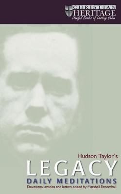 Hudson Taylor's Legacy (Spiral bound)