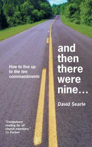 And Then There Were Nine: How to live up to ten commandments (Paperback)