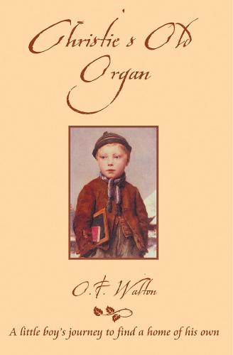 Christie's Old Organ - Classic Fiction (Paperback)