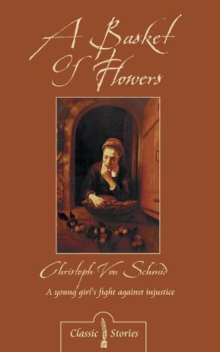 A Basket of Flowers - Classic Fiction (Paperback)