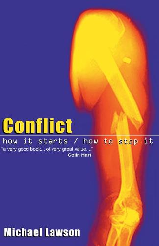 Conflict: How it Starts/How to Stop it (Paperback)