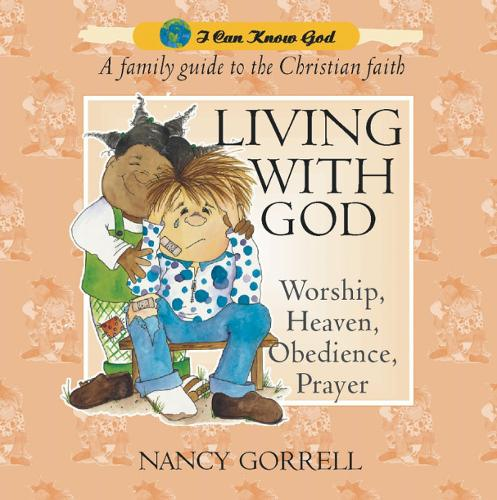 Living With God - I Can Know God (Hardback)