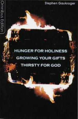 Hunger for Holiness/Growing Your Gifts/Thirsty for God (Paperback)