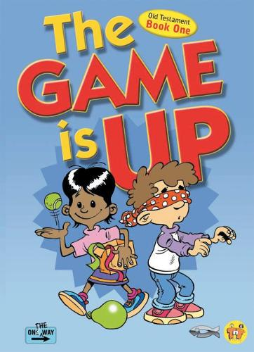 The Game Is Up - Old Testament (book 1) - On The Way (Paperback)