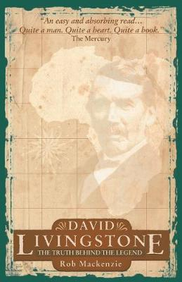 David Livingston: The Truth Behind the Legend (Paperback)