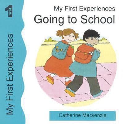 Going to School - My First Experiences (Paperback)