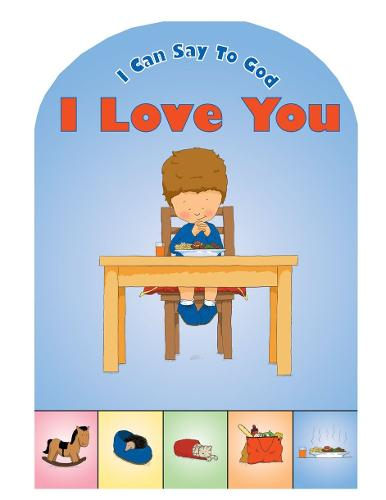 I Can Say to God, I'm Sorry - Board Books Prayer (Board book)