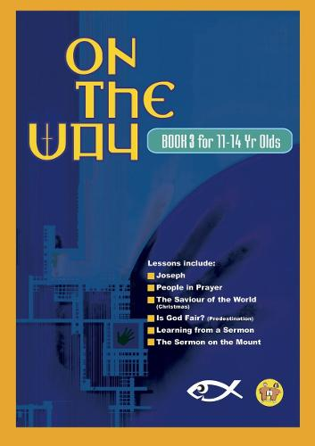 On the Way 11-14's - Book 3 - On The Way (Paperback)