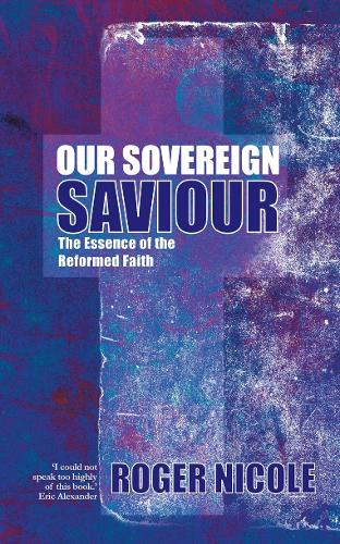 Our Sovereign Saviour (Paperback)