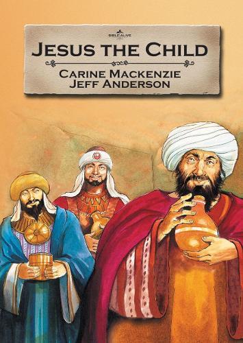 Jesus the Child - Bible Alive (Paperback)