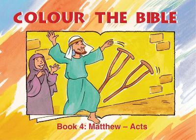 Colour the Bible Book 4: Matthew - Mark - Bible Art (Paperback)