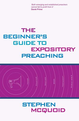 Beginner's Guide to Expository Preaching (Paperback)