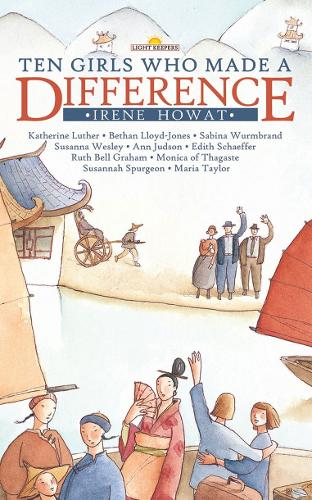 Ten Girls Who Made a Difference - Lightkeepers (Paperback)