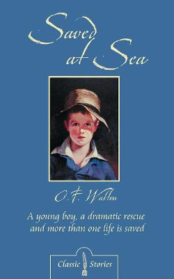 Saved At Sea - Classic Fiction (Paperback)