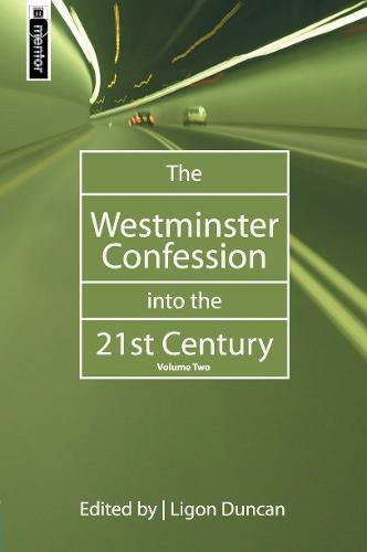 The Westminster Confession into the 21st Century: Volume 2 (Hardback)