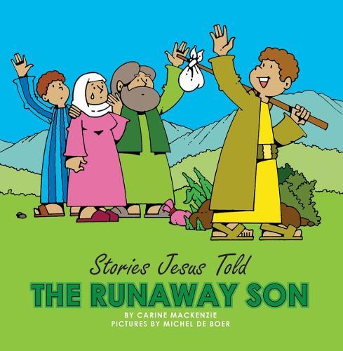 Runaway Son - Board Books Stories Jesus Told (Board book)