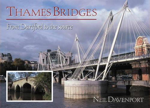 Thames Bridges Then and Now - River & Waterway Heritage S. (Paperback)