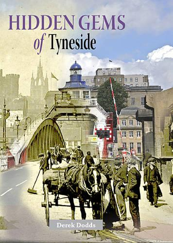 Hidden Gems of Tyneside - Heritage of Britain (Paperback)