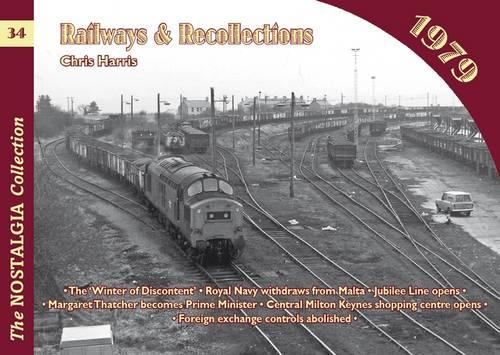 Railways and Recollections: 1979 - Railways & Recollections 34 (Paperback)
