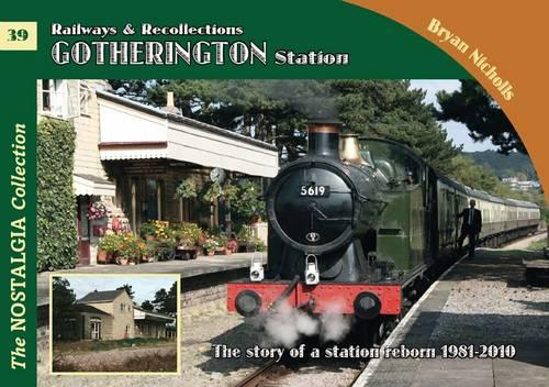 Gotherington Station - Railways & Recollections 39 (Paperback)