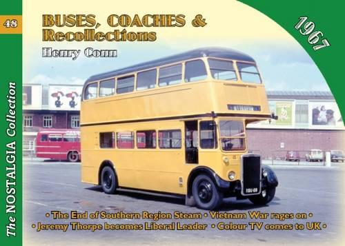 No 48 Buses, Coaches & Recollections 1967 1967 - Buses, Coaches & Recollections 48 (Paperback)