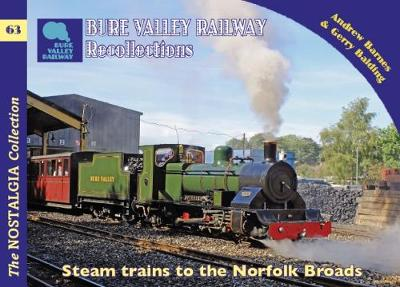 The Bure Valley Railway Recollections - Recollections 63 (Paperback)