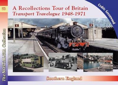 A Recollections Tour of Britain Eastern England Transport Travelogue - Recollections 73 (Paperback)