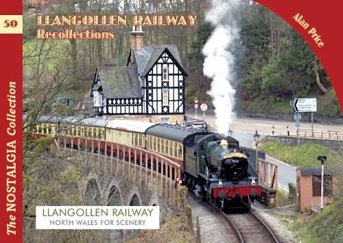 The Llangollen Railway Recollections - Recollections 80 (Paperback)