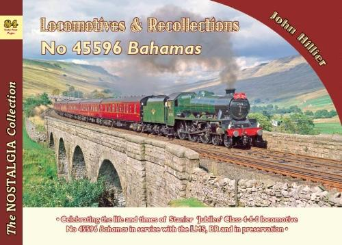 Locomotive Recollections: No 45596 Bahamas: 84 - Recollections 84 (Paperback)