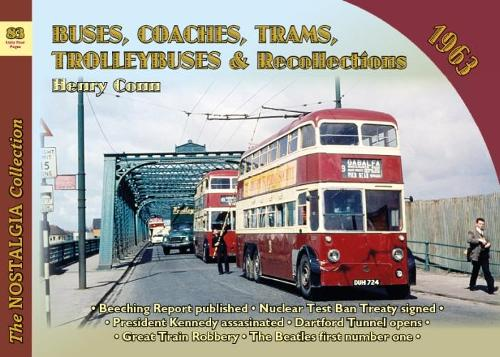 Buses, Coaches, Trams and Trolleybus Recollections 1963 - Recollections 83 (Paperback)