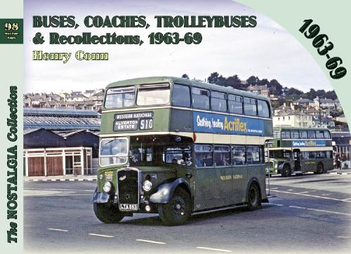 Buses, Coaches, Trolleybuses & Recollections 1963-69: 98 - Recollections 98 (Paperback)