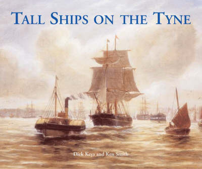 Tall Ships on the Tyne (Paperback)