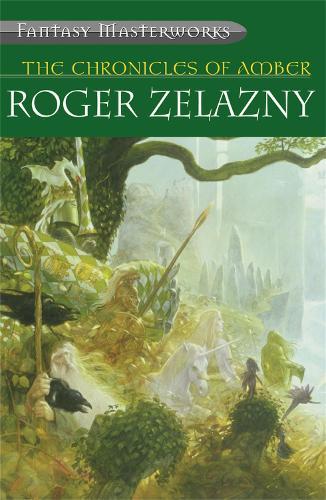 Chronicles of Amber - Fantasy Masterworks (Paperback)