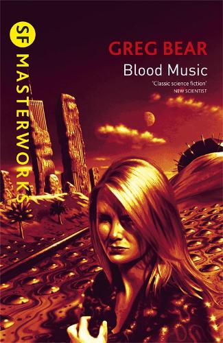 Blood Music - S.F. Masterworks (Paperback)