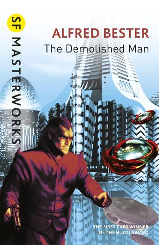 The Demolished Man - S.F. Masterworks (Paperback)