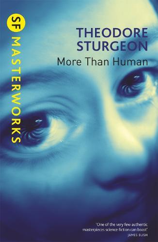 More Than Human - S.F. Masterworks (Paperback)