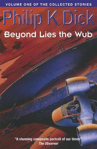 Beyond Lies The Wub: Volume One Of The Collected Stories (Paperback)