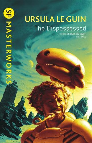 The Dispossessed - S.F. Masterworks (Paperback)
