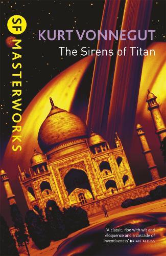 The Sirens Of Titan - S.F. Masterworks (Paperback)