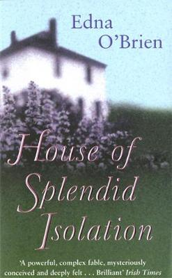 The House Of Splendid Isolation (Paperback)