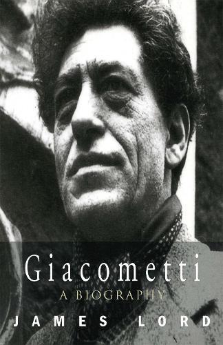 Giacometti: A Biography (Paperback)