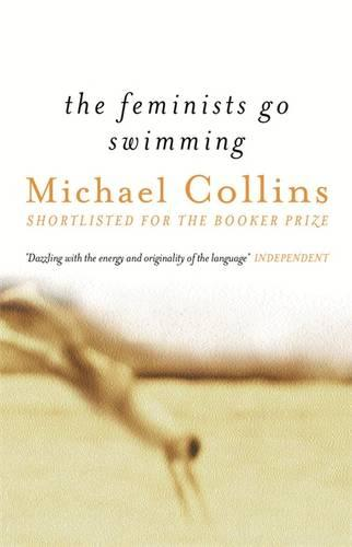 The Feminists Go Swimming (Paperback)