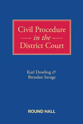 Civil Procedure in the District Court (Hardback)