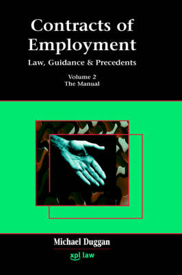 Contracts of Employment Volume 2: The Manual - Employment Law, Practice and Precedents (Hardback)